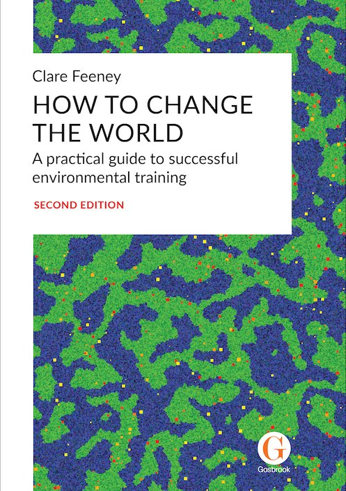 Clare Feeney - How To Change The World - Buy Now