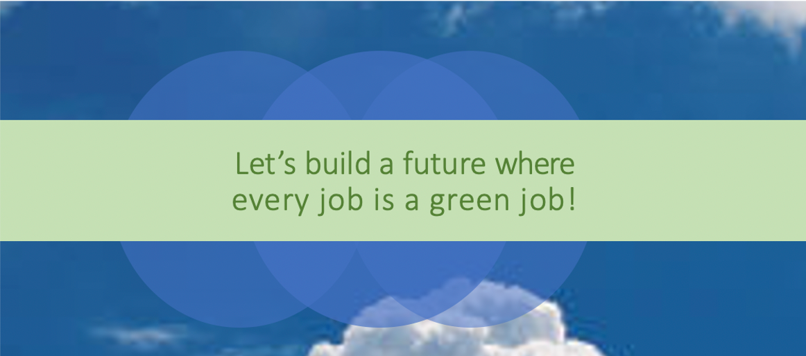 Lets build a future where every job is a green job